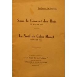 GUILLAUME DUCASTEL sous le couvert des bois/le noel de Colin Muset 1936 Claviere++