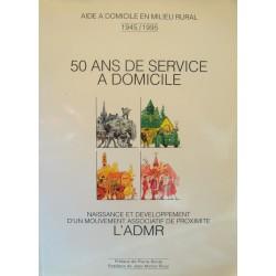 ADMR 50 ans de service à domicile - Naissance et développement 1995 RARE++
