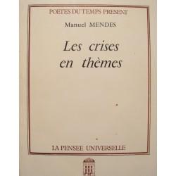 MANUEL MENDES crises en themes DÉDICACÉ 1989 PENSÉE UNIVERSELLE poesie++