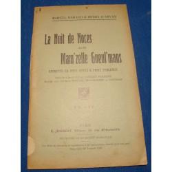 NADAUD/D'ARVAN la nuit de noces de Mam'zelle Gueul'mans 1913 JOUBERT theatre++