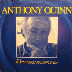 """ANTHONY QUINN i love you, you love me/sometimes SP 7"""" Capitol VG++"""