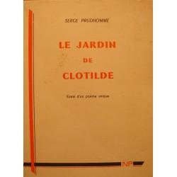 SERGE PRUDHOMME le jardin de clotilde DÉDICACÉ 1972 L'ETRAVE poesie++