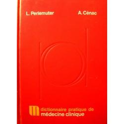 PERLEMUTER/CENAC dictionnaire de médecine clinique 1977 Masson++