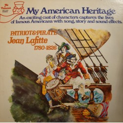 MY AMERICAN HERITAGE patriot and pirate JEAN LAFITTE LP 1978 Pickwick USA VG++
