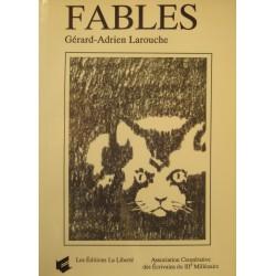 GERARD-ADRIEN LAROUCHE fables BOIVIN 1988 Ed Liberté - Quebec - illustré EX++