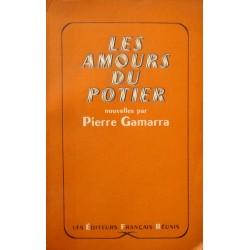 PIERRE GAMARRA les amours du potier - nouvelles DÉDICACÉ 1957 RARE++