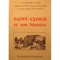 TOUCHARD-LAFOSSE/ADOLPHE JOANNE Saint-Cloud et son histoire 1988 Bastion EX++