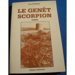 PAUL PERREVE le Genêt scorpion 1985 Horvath - Roman Ardèche garrigue++