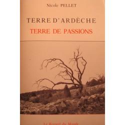NICOLE PELLET terre d'Ardèche - terre de passions 1985 Regard du monde EX++
