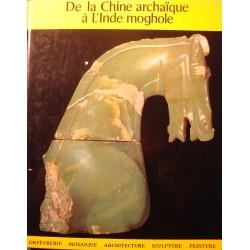 FRANCO MONTI de la Chine archaïque à l'Inde Moghole 1963 Hachette - Orfèvrerie++