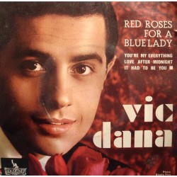 """VIC DANA red roses for a blue lady/love after midnight EP 7"""" Liberty VG+"""