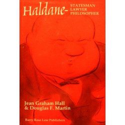 JEAN GRAHAM HALL Haldane - statesman lawyer philosopher 1996 BARRY ROSE++