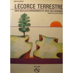 KEITH CLAYTON l'ecorce terrestre - bouleversements/richesses 1966 RST science++