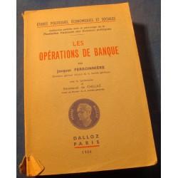 JACQUES FERRONNIERE les operations de banque 1954 Dalloz - etudes economiques++