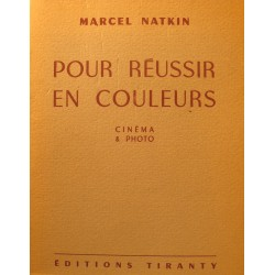 MARCEL NATKIN pour reussir en couleurs - cinema et photographies 1950 Tiranty++