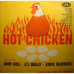 HOT CHICKEN andy doll/li'l wally/eddie blatnick LP JAY JAY Records RARE VG++