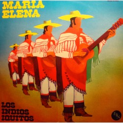 LOS INDIOS IQUITOS Maria Elena LP EPN moon light serenade/la playa VG++