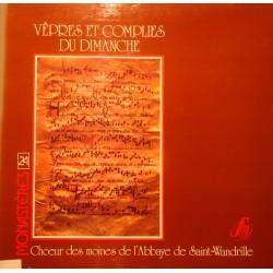CHOEUR MOINES ABBAYE DE SAINT-WANDRILLE vepres et complies du dimanche LP EX++