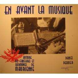 DANIEL DEQUIER Maurienne - en avant la musique - histoire fanfares 1998 SILOE EX++