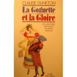 CLAUDE DUNETON la goguette et la gloire - aventures erotiques du bossu Mayeux 1984++
