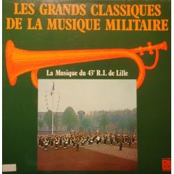 43e R.I. DE LILLE grands classiques de la musique militaire 2LP'S DEESSE VG++