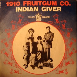 "1910 FRUITGUM CO. indian giver/pow wow SP 7"" Buddah records VG++"