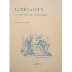 FRANÇOIS MICHEL le régaleux - introduction à la gastroanalyse 2003 ALÉAS EX++