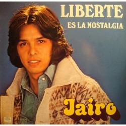 JAIRO liberté LP 1978 JME records - es la nostalgia/la desatada EX++