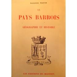 ALEXANDRE MARTIN le pays barrois - géographie et histoire 1984 Bastion RARE++