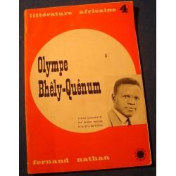 LITTÉRATURE AFRICAINE 4 Olympe Bhêly-Quenum - écrivain dahoméen 1964 Nathan++