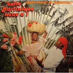 GRAND BALLET DE MARTINIQUE belle martinique nous a ! LP Deesse AL LIRVAT VG++