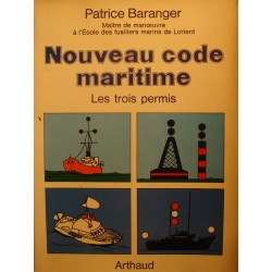 PATRICE BARANGER nouveau code maritime - les trois permis 1978 Arthaud++