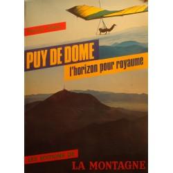 PATRICK FILLION Puy de dome - l'horizon pour royaume 1984 Ed. Montagne++