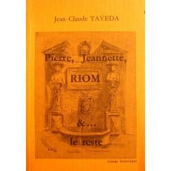 JEAN-CLAUDE TAYEDA pierre, jeannette, Riom et le reste DÉDICACÉ 1987++