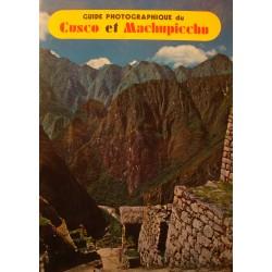 GUIDE PHOTOGRAPHIQUE Cusco et Machupicchu 1978 Corbacho - voyage/tourisme++