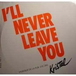 """KRISTAL i'll never leave you/instrumental BO Publicité HOM MAXI 12"""" 1991 RCA EX++"""