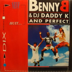 "BENNY B/DJ DADDY K and PERFEC 10.9.8 (2 versions) SP 7"" 1992 On the beat VG++"