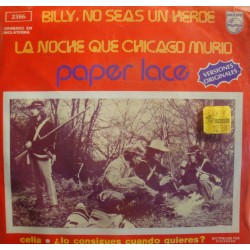 "PAPER LACE billy, no seas un heroe/la noche que chicago murio EP 7"" 1974 Mexico RARE"
