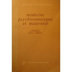 CHERTOK médecine psychosomatique et maternité - 1er congrès 1965 Gauthier++