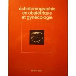 HOPITAL ESQUIROL echotomographie en obstétrique et gynécologie 1975 Glaxo++