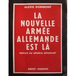 ALEXIS DORMONT la nouvelle armée allemande est là SIGNÉ 1954 Amiot++