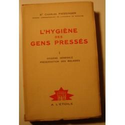 CHARLES FIESSINGER l'hygiène des gens pressés T1 - Dédicacé 1934 A l'Étoile++