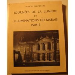 FÊTE DU TRENTENAIRE journées de la lumière et illuminations du Marais - Paris 1960