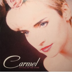 CARMEL it's all in the game/everybody's got a little.. soul/more, more MAXI 1987 EX++