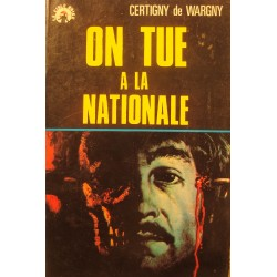 CERTIGNY DE WARGNY on tue à la nationale 1973 Cible noire - policier++