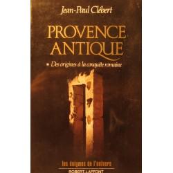 JEAN-PAUL CLÉBERT Provence antique - des origines à la conquête romaine 1988 Robert Laffont++