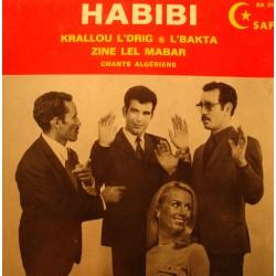 """HABIBI krallou l'drig/l'bakta/zine lel mabar EP 7"""" Safi - chants algériens RARE VG++"""
