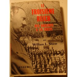 WILLIAM L. SHIRER le troisième reich T1 - des origines à la chute 1961 Stock++