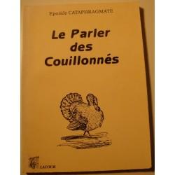 EPOTIDE CATAPHRAGMATE le parler des couillonnés 1995 Lacour++