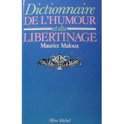 MAURICE MALOUX dictionnaire de l'humour et du libertinage 1983 Albin Michel++